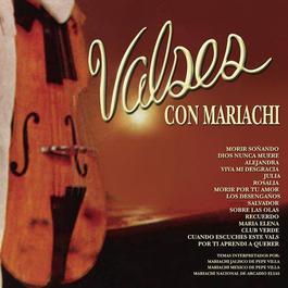 "Ser. Col. 15 Aut. Exts.  ""Valses Con Mariachi"" 2003 Various Artists"