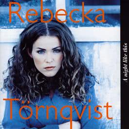 A Night Like This 1993 Rebecka Trnqvist