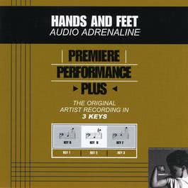 Premiere Performance Plus: Hands And Feet 2009 Audio Adrenaline
