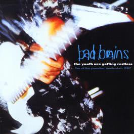 The Youth Are Getting Restless 1992 Bad Brains