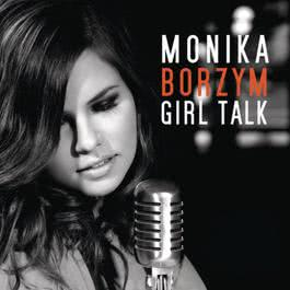 Girl Talk 2011 Monika Borzym