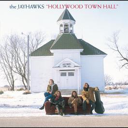 Hollywood Town Hall 2011 The Jayhawks