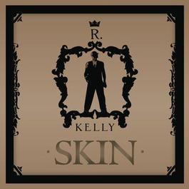 Skin 2010 R. Kelly