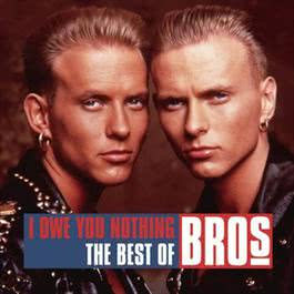 I Owe You Nothing - The Best of Bros 2011 Bros