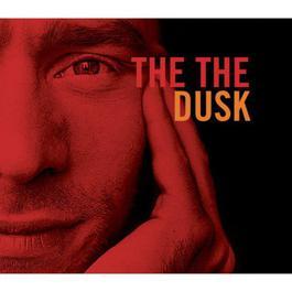 Dusk 1992 THE THE