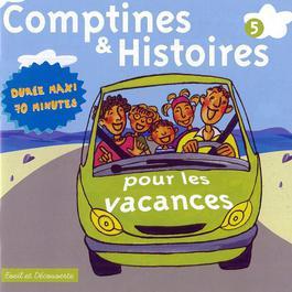 Comptines & Histoires Pour Les Vacances 2006 Various Artists