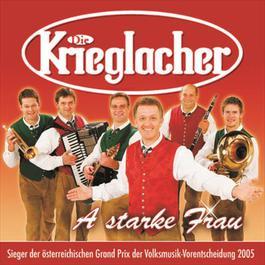 A Starke Frau 2005 Die Krieglacher