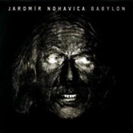 Babylon 2008 Jaromir Nohavica