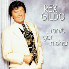 ... Sonst Gar Nichts 1970 Rex Gildo