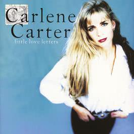 Little Love Letters 2010 Carlene Carter