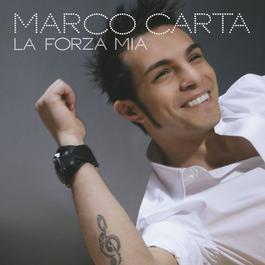La forza mia 2009 Marco Carta