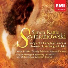 Szymanowski: Songs 2006 Sir Simon Rattle
