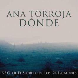 Donde 2012 Ana Torroja