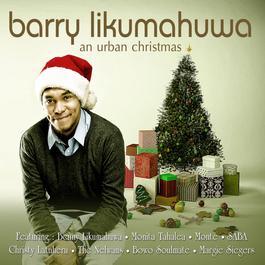 Have Yourself a Merry Little Christmas 2016 Barry Likumahuwa