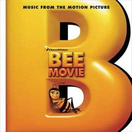 Bee Movie: Music From The Motion Picture 2007 Rupert Gregson-Williams; The Archies; Sheryl Crow; Jerry Seinfeld & Matthew Broderick