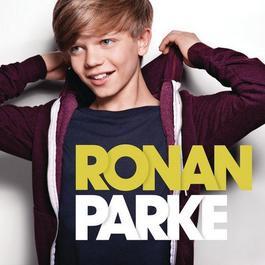 Ronan Parke (Deluxe Edition) 2011 Ronan Parke