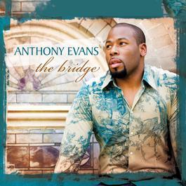 The Bridge 2008 Anthony Evans