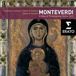 Monteverdi: Solemn Mass for the Feast of Sancta Maria 2005 Andrew Parrott