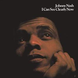 I Can See Clearly Now (Expanded Edition) 2011 Johnny Nash
