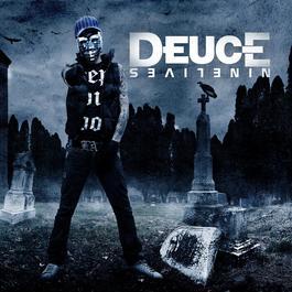 Nine Lives 2012 Deuce