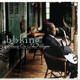 Blues On The Bayou 1998 B.B.King