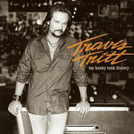 My Honky Tonk History 2004 Travis Tritt