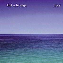Tres 2012 Fiel A La Vega