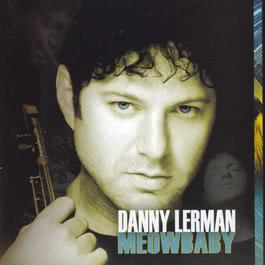 Meow Baby 2008 Danny Lerman