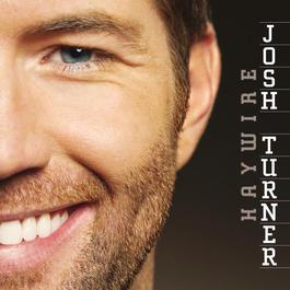 Haywire 2009 Josh Turner