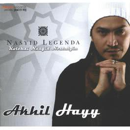Nasyid Legenda 2006 Akhil Hayy