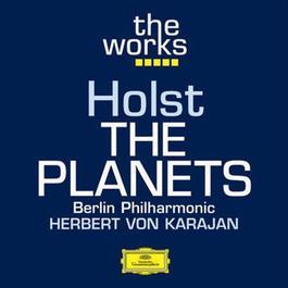 Holst: The Planets 2008 Herbert Von Karajan; Berliner Philharmoniker