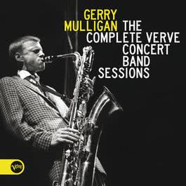 The Complete Verve Concert Band Sessions 2011 Gerry Mulligan