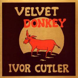 Velvet Donkey 2005 Ivor Cutler
