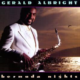 Bermuda Nights 1988 Gerald Albright