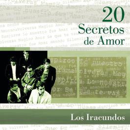 20 Secretos De Amor - Los Iracundos 2010 Los Iracundos