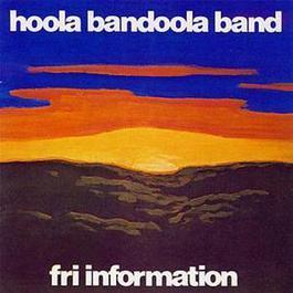 Fri information 2010 Hoola Bandoola Band