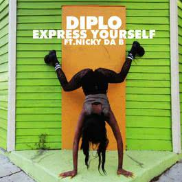 Express Yourself 2012 Diplo