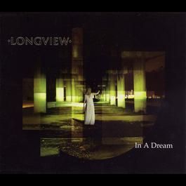 In A Dream (CD) 2006 Longview