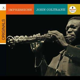 Impressions 2008 John Coltrane