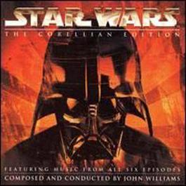 Star Wars : The Corellian Edition 2007 John Williams