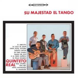 Vinyl Replica: Su Majestad El Tango 2007 Quinteto Real