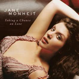 Taking A Chance On Love 2003 Jane Monheit