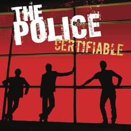 Certifiable 2008 The Police