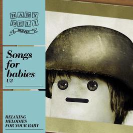 Baby Deli - U2 2010 Baby Deli Music