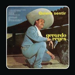 Gerardo Reyes (Quiero Sentir) 2011 Gerardo Reyes