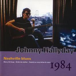 Nashville Blues - Vol.26 - 1984 1993 Johnny Hallyday