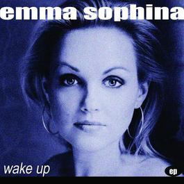 Wake Up 2009 Emma Sophina