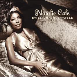 Still Unforgettable (International Version) 2009 Natalie Cole