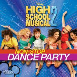 High School Musical 2: Non-Stop Dance Party 2007 Various Artists