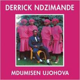 Mdumiseni UJehova 2009 Derrick Ndzimande